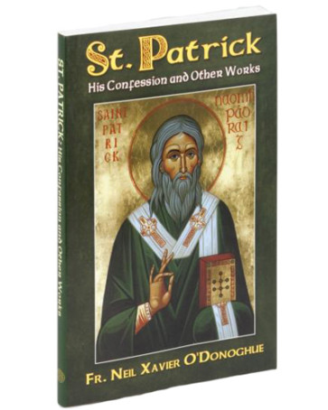 St. Patrick His Confession and Other Works Book