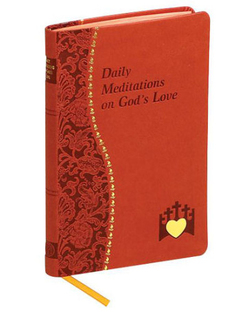 Daily Meditations on God's Love - Catholic Book