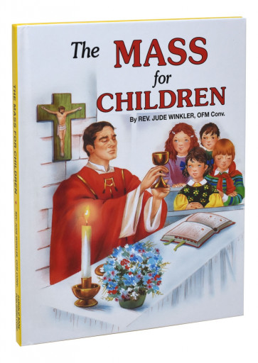 The Mass For Children Catholic Book
