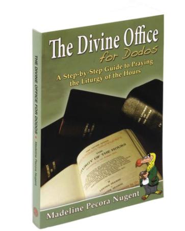 The Divine Office For Dodos Books