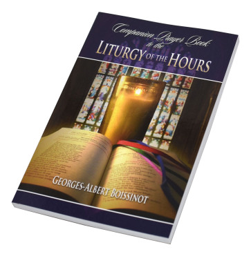 The Companion Prayer Book to the Liturgy of the Hours