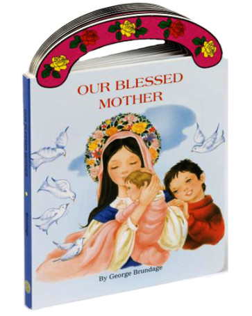 Our Blessed Mother Book