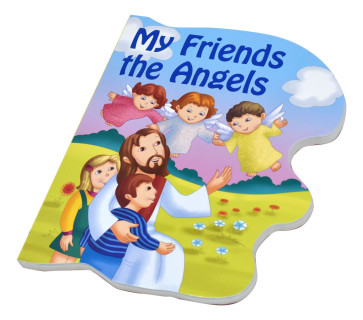 My Friends The Angels Catholic Book