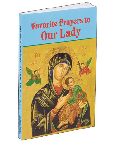 Favorite Prayers to Our Lady Book