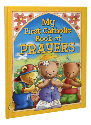 My First Catholic Book Of Prayers